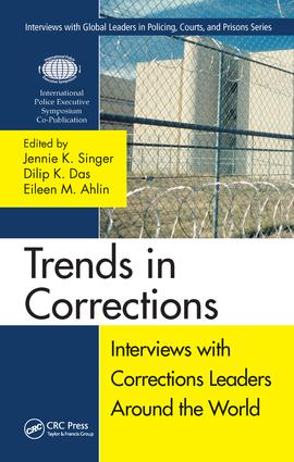 Trends in Corrections: Interviews with Corrections Leaders Around the World, Volume One, 1st Edition (e-Book) book cover