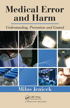 Medical Error and Harm: Understanding, Prevention, and Control, 1st Edition (e-Book) book cover