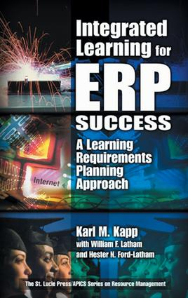 Integrated Learning for ERP Success: A Learning Requirements Planning Approach, 1st Edition (e-Book) book cover