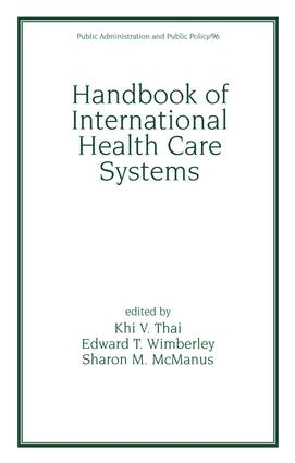Handbook of International Health Care Systems: 1st Edition (Hardback) book cover