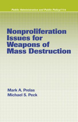 Nonproliferation Issues For Weapons of Mass Destruction: 1st Edition (e-Book) book cover