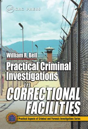 Practical Criminal Investigations in Correctional Facilities: 1st Edition (e-Book) book cover