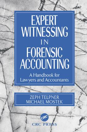 Expert Witnessing in Forensic Accounting: A Handbook for Lawyers and Accountants, 1st Edition (e-Book) book cover