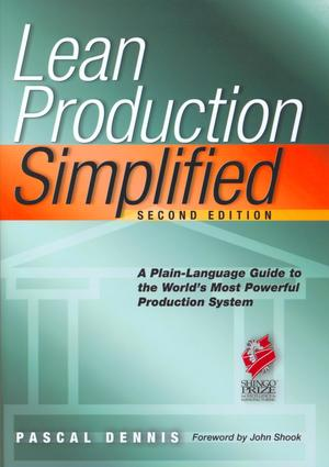Lean Production Simplified: A Plain-Language Guide to the World's Most Powerful Production System, 2nd Edition (e-Book) book cover