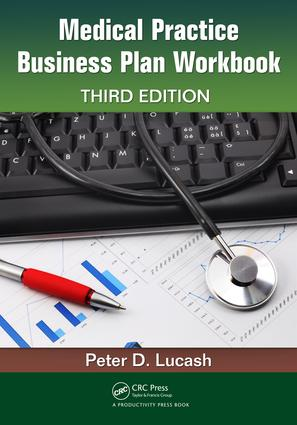 Medical Practice Business Plan Workbook: 3rd Edition (e-Book) book cover