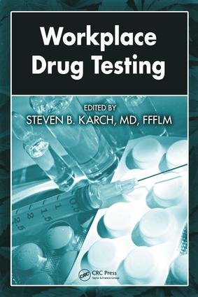 Workplace Drug Testing: 1st Edition (e-Book) book cover