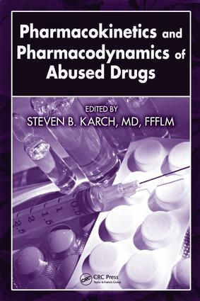 Pharmacokinetics and Pharmacodynamics of Abused Drugs: 1st Edition (e-Book) book cover