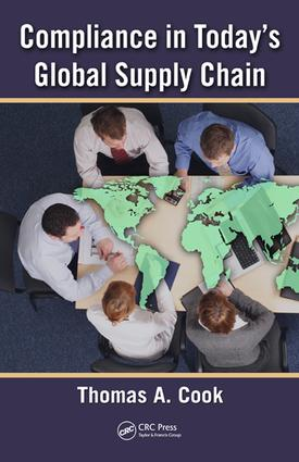 Compliance in Today's Global Supply Chain: 1st Edition (e-Book) book cover