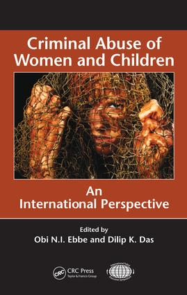 Criminal Abuse of Women and Children: An International Perspective, 1st Edition (e-Book) book cover