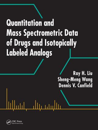 Quantitation and Mass Spectrometric Data of Drugs and Isotopically Labeled Analogs: 1st Edition (e-Book) book cover