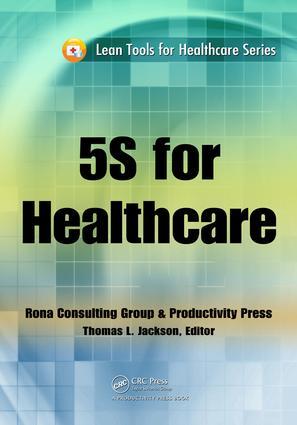 5S for Healthcare: 1st Edition (e-Book) book cover