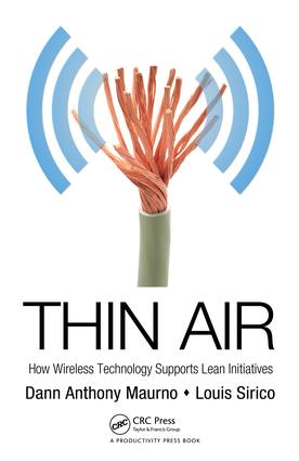 Thin Air: How Wireless Technology Supports Lean Initiatives, 1st Edition (e-Book) book cover