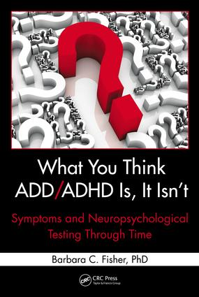 - Adult Neuropsychological Testing for ADD/ADHD