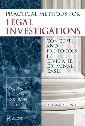 Practical Methods for Legal Investigations: Concepts and Protocols in Civil and Criminal Cases, 1st Edition (e-Book) book cover