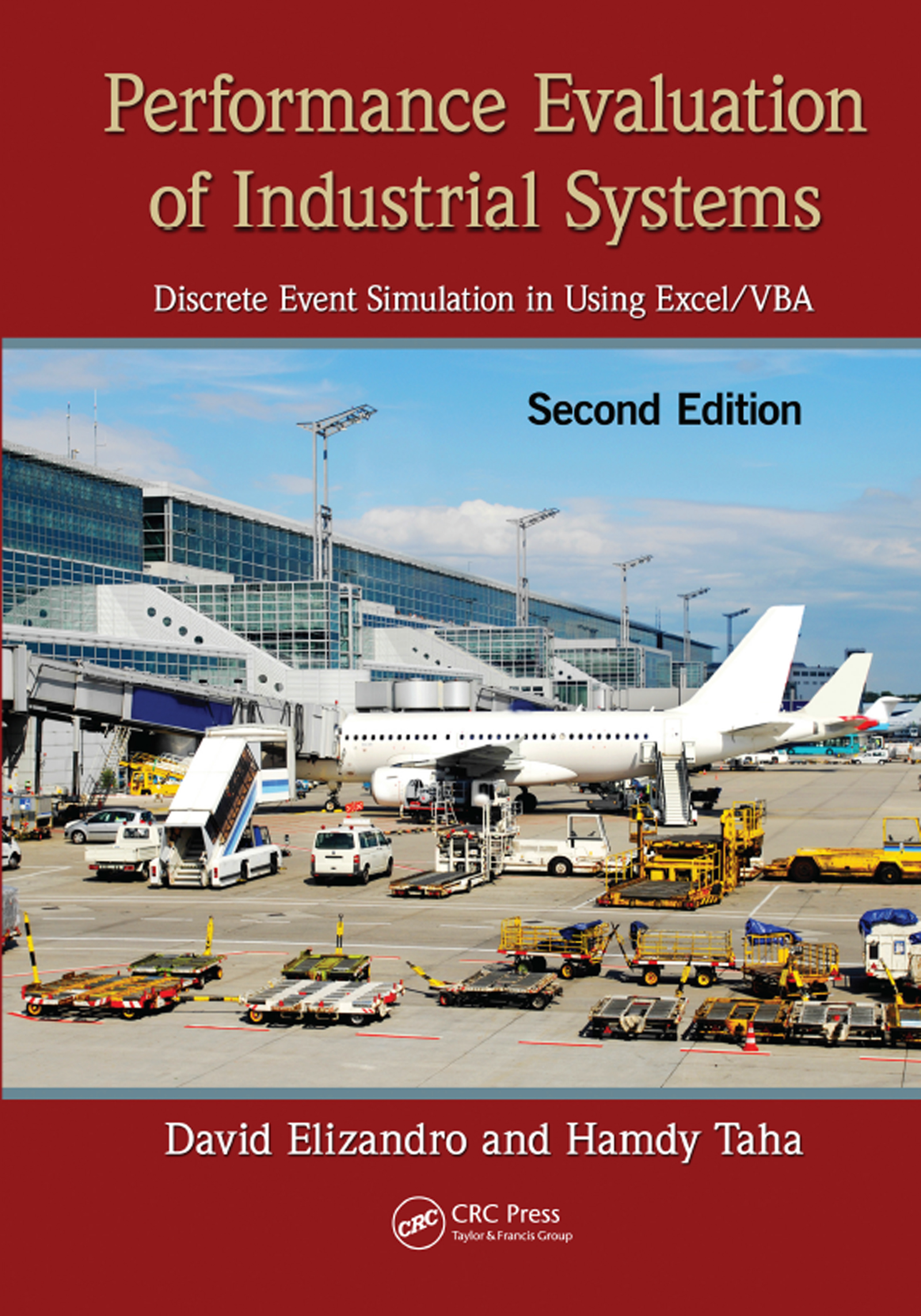 Performance Evaluation of Industrial Systems: Discrete Event Simulation in Using Excel/VBA, Second Edition, 2nd Edition (e-Book) book cover