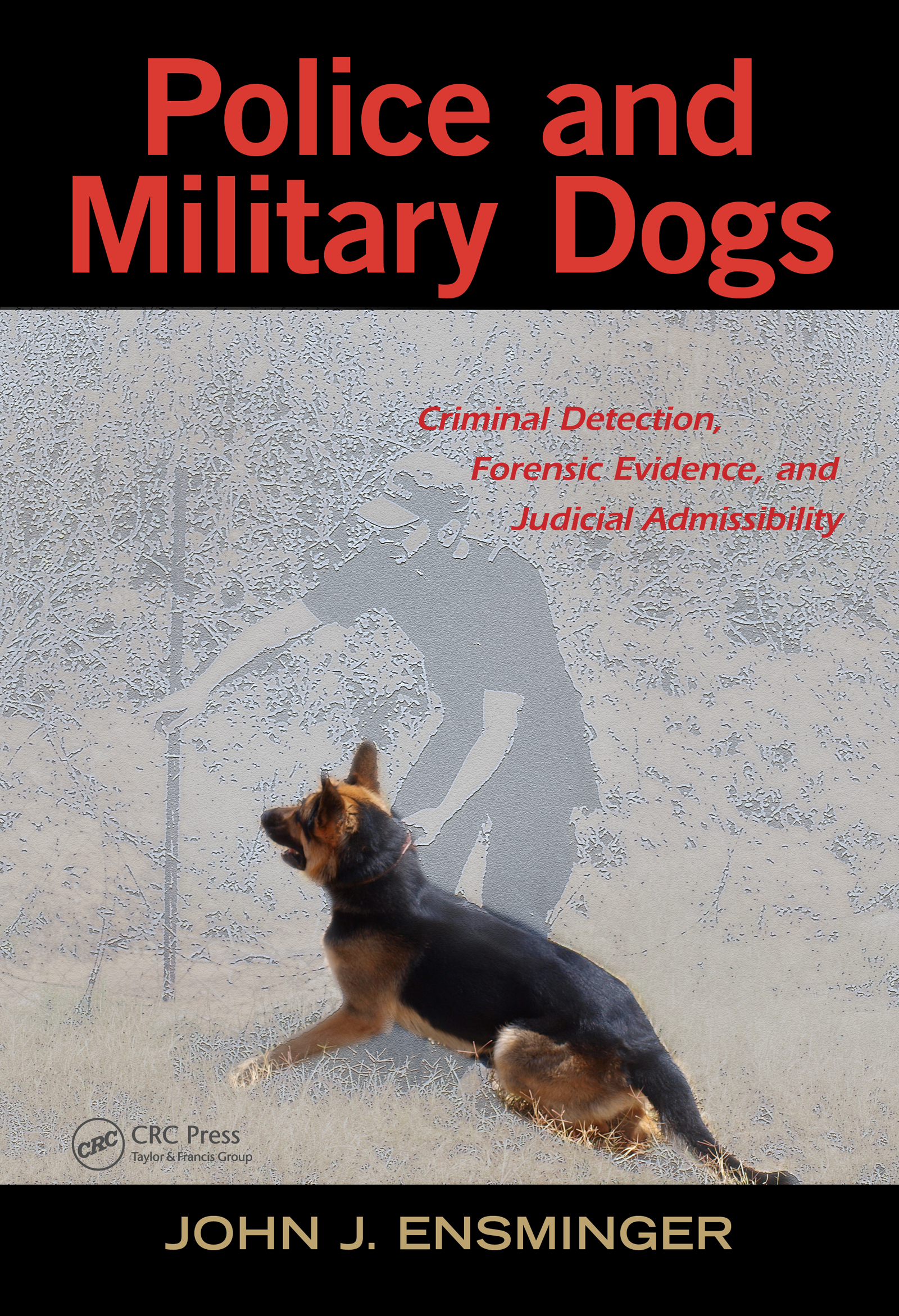 Police and Military Dogs