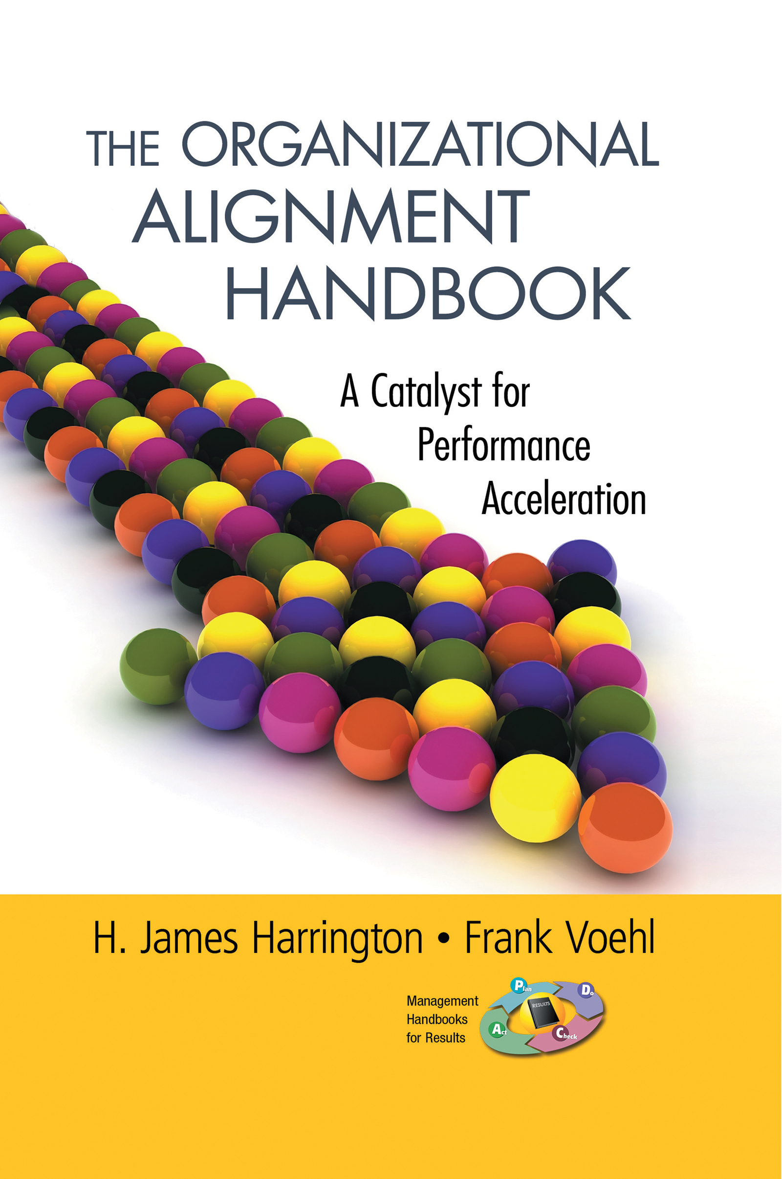 The Organizational Alignment Handbook: A Catalyst for Performance Acceleration book cover