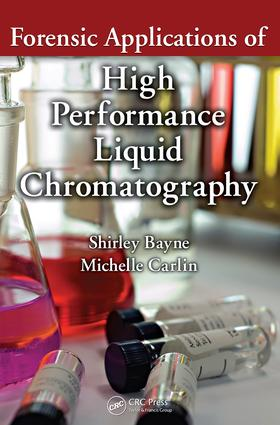 Forensic Applications of High Performance Liquid Chromatography: 1st Edition (e-Book) book cover
