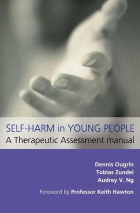 Self-Harm in Young People: A Therapeutic Assessment Manual: 1st Edition (e-Book) book cover