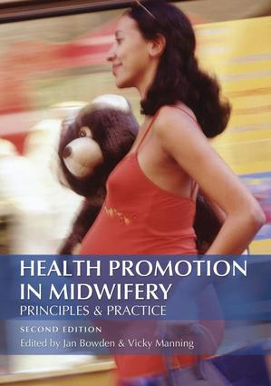 Health Promotion in Midwifery : Principles and practice book cover