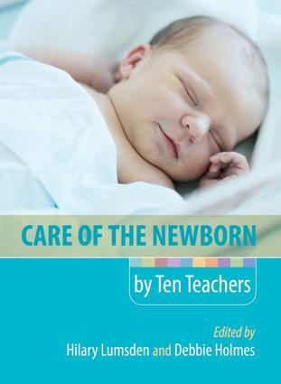 Care of the Newborn by Ten Teachers book cover
