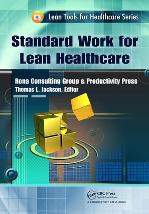 Standard Work for Lean Healthcare: 1st Edition (e-Book) book cover