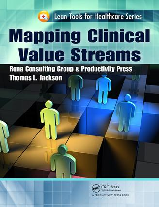 Mapping Clinical Value Streams: 1st Edition (e-Book) book cover