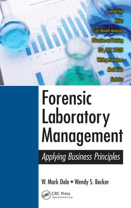 Forensic Laboratory Management: Applying Business Principles, 1st Edition (e-Book) book cover