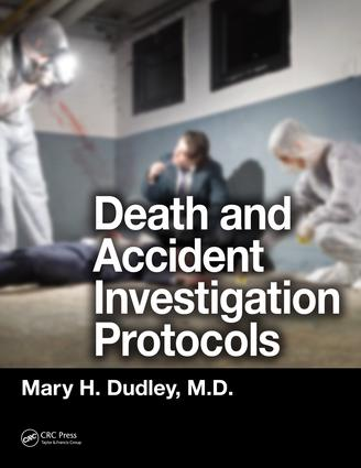 Death and Accident Investigation Protocols: 1st Edition (e-Book) book cover