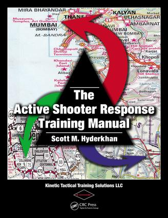 The Active Shooter Response Training Manual: 1st Edition (e-Book) book cover