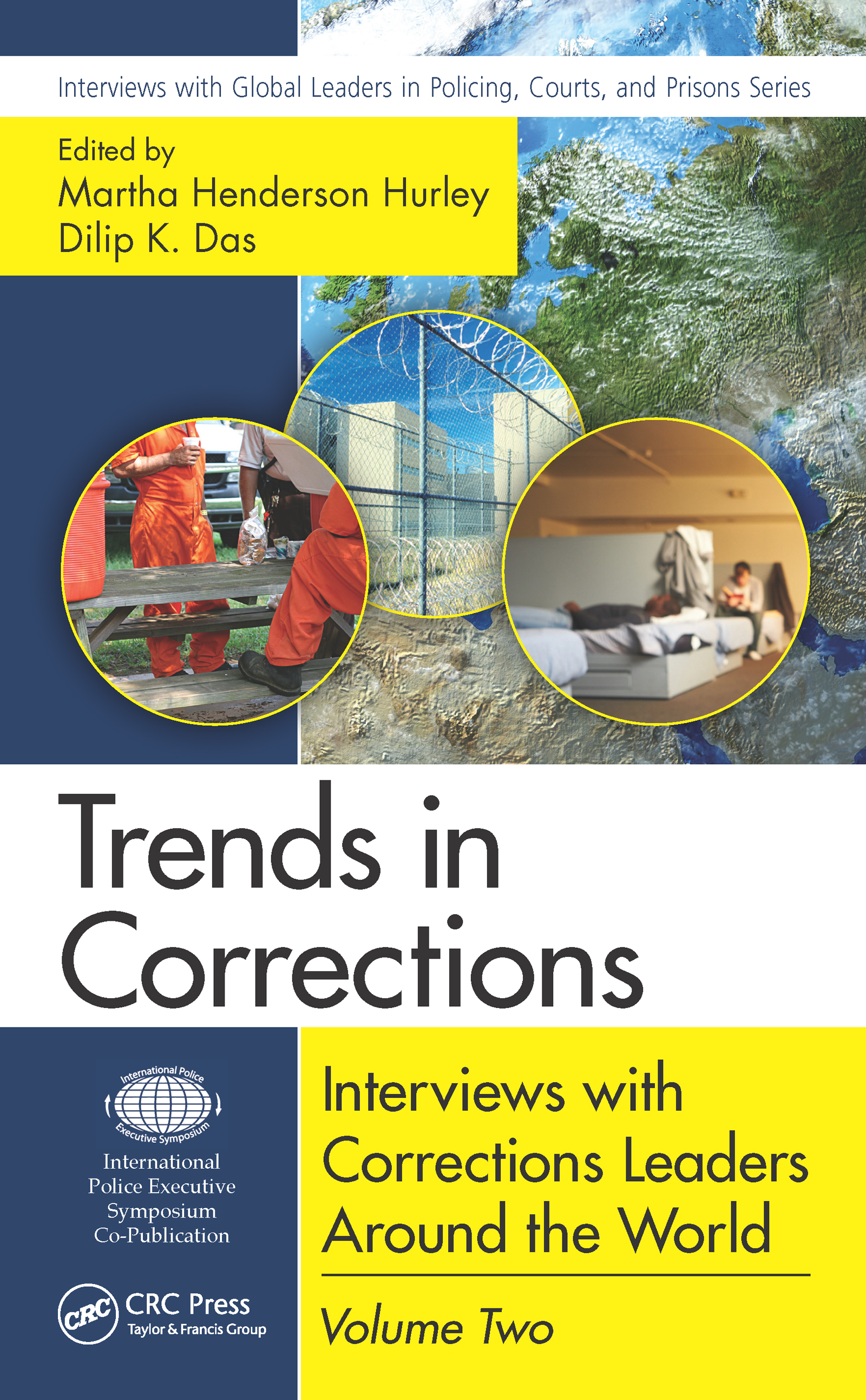 Trends in Corrections: Interviews with Corrections Leaders Around the World, Volume Two, 1st Edition (e-Book) book cover