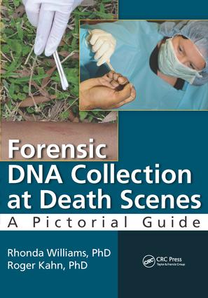 Forensic DNA Collection at Death Scenes: A Pictorial Guide, 1st Edition (e-Book) book cover