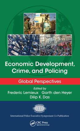 Economic Development, Crime, and Policing: Global Perspectives, 1st Edition (e-Book) book cover