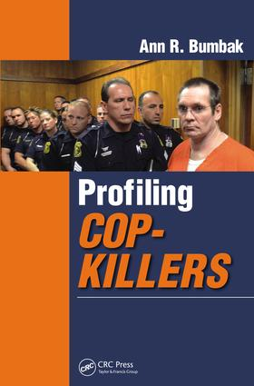 Profiling Cop-Killers: 1st Edition (e-Book) book cover