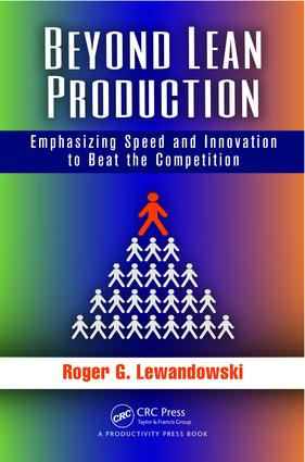 Beyond Lean Production: Emphasizing Speed and Innovation to Beat the Competition, 1st Edition (e-Book) book cover