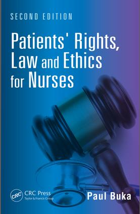 Patients' Rights, Law and Ethics for Nurses: 2nd Edition (e-Book) book cover