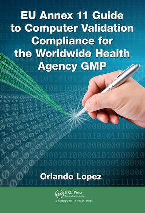 EU GMP Chapter 4–Documentation and Annex 11
