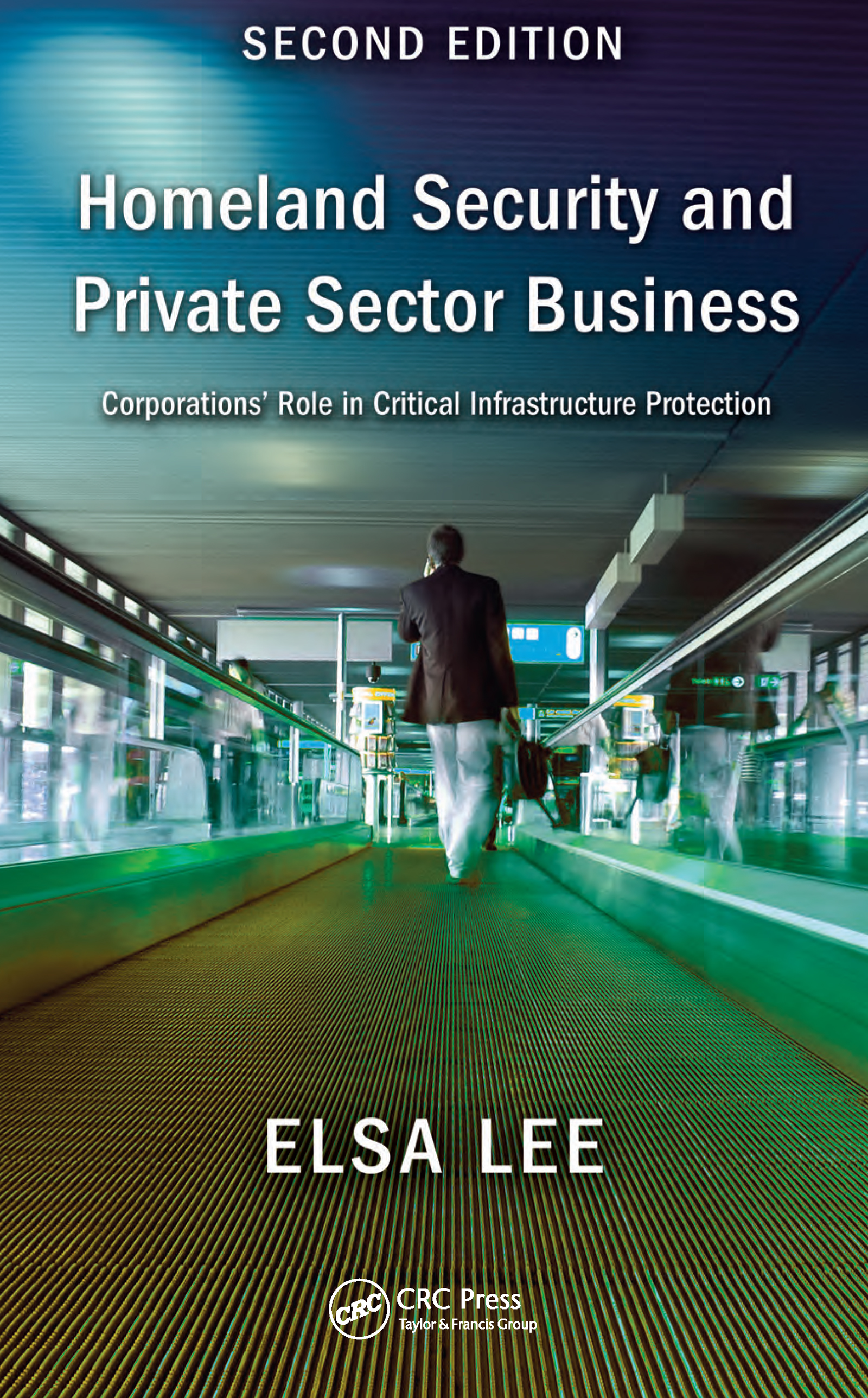 Homeland Security and Private Sector Business