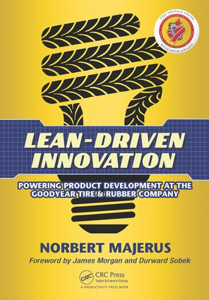 Goodyear Today: Lean Product Development