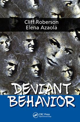 what are some deviant behaviors