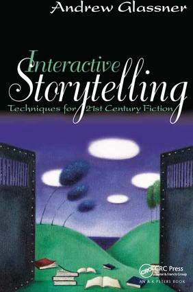 Interactive Storytelling: Techniques for 21st Century Fiction book cover