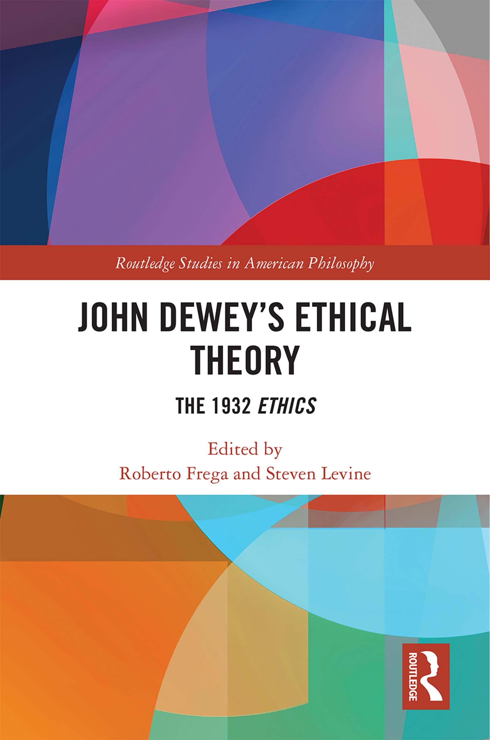 John Dewey's Ethical Theory