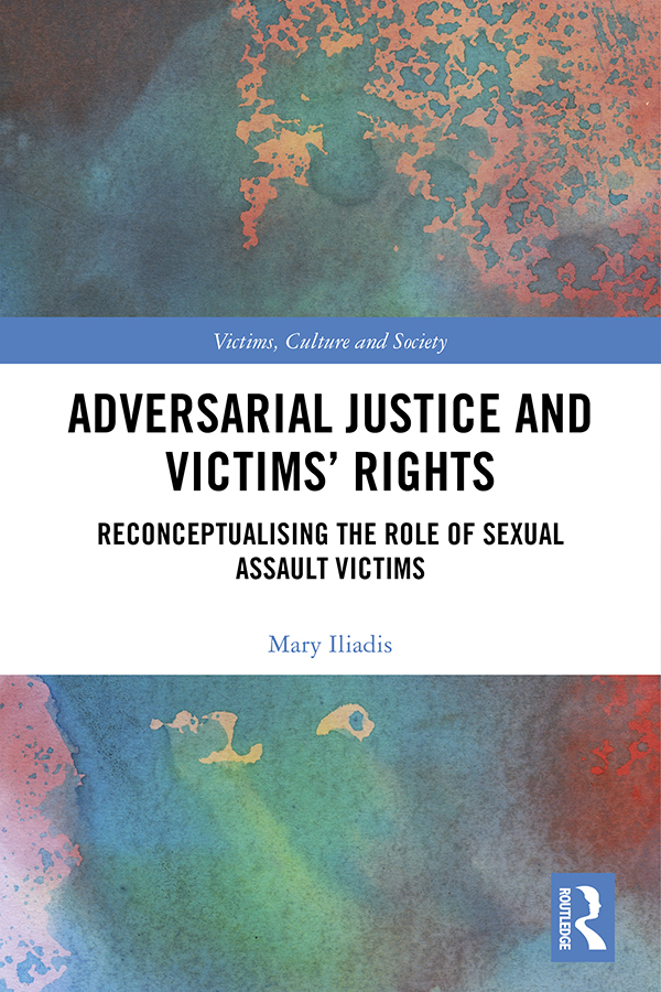 Adversarial Justice and Victims' Rights