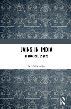 Jains in India: Historical Essays, 1st Edition (e-Book) book cover