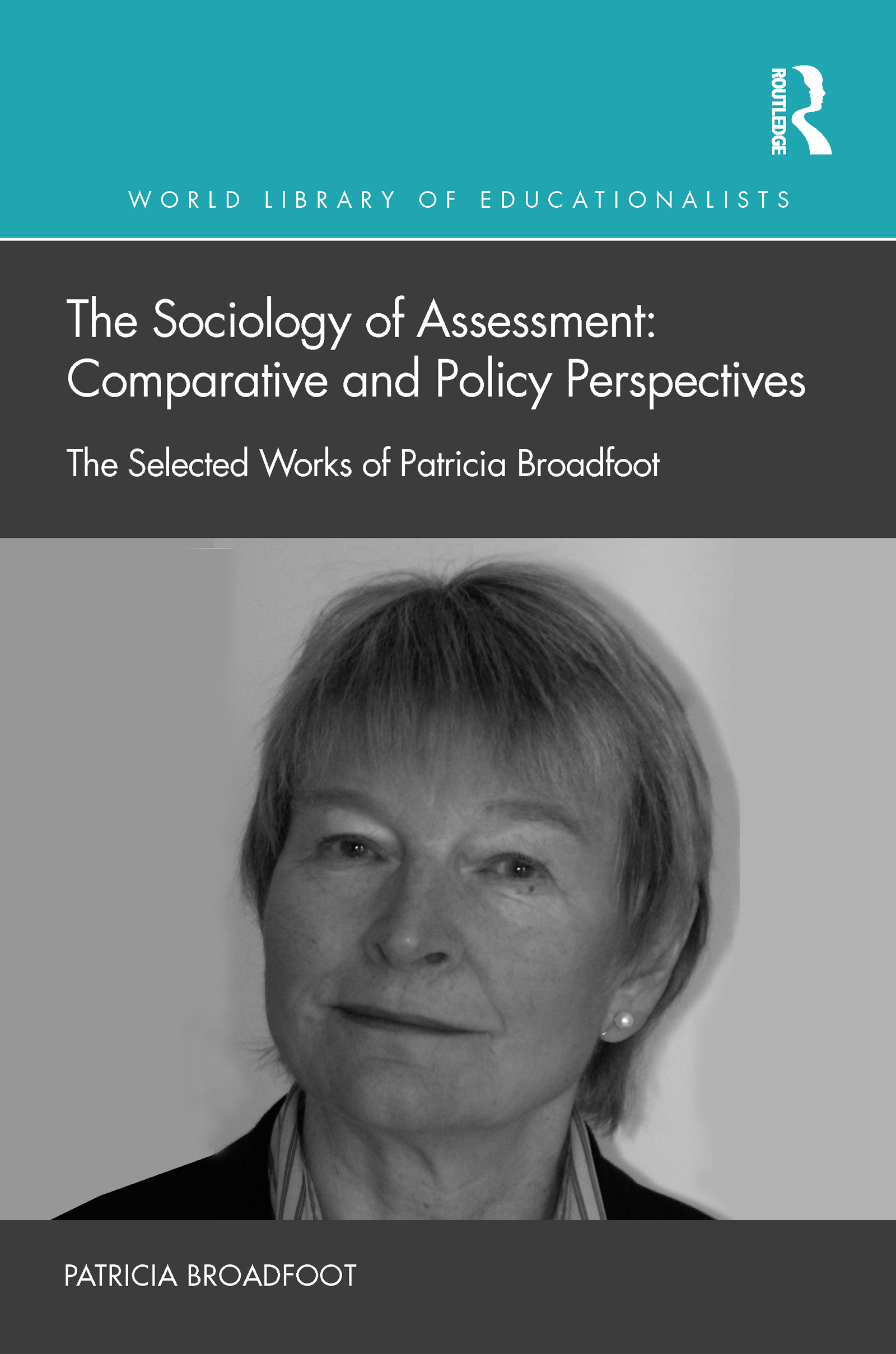 The Sociology of Assessment: Comparative and Policy Perspectives