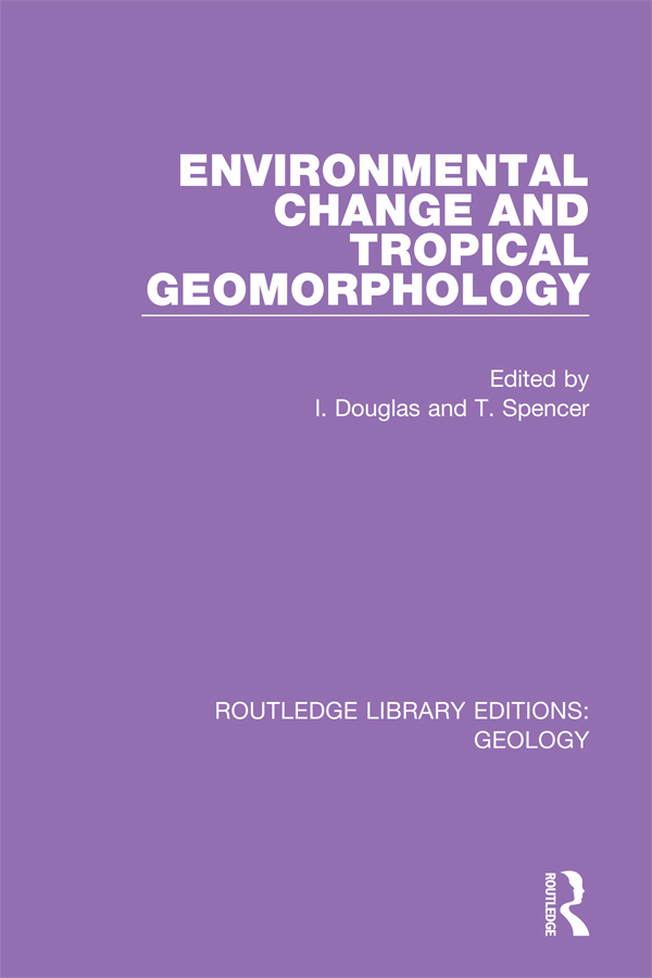 Environmental Change and Tropical Geomorphology