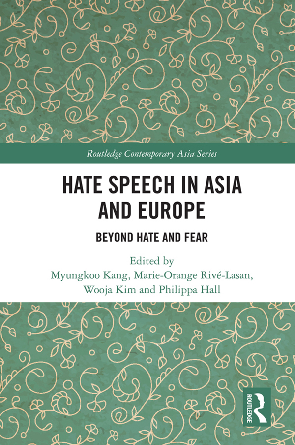Hate Speech in Asia and Europe: Beyond Hate and Fear book cover