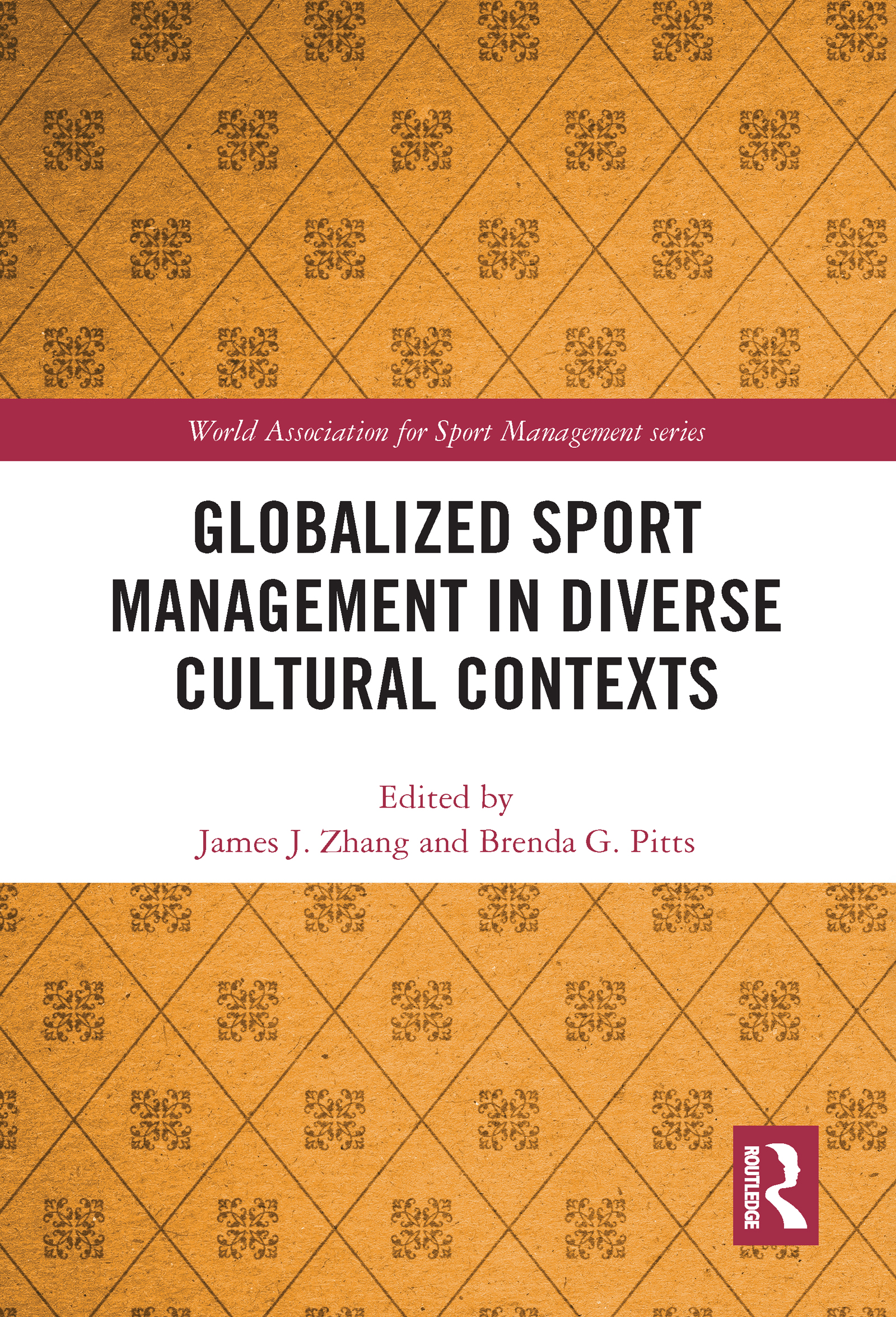 Globalized Sport Management in Diverse Cultural Contexts