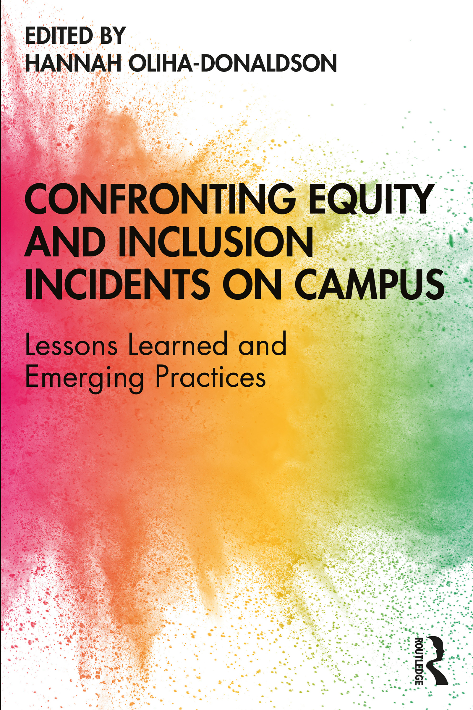 Confronting Equity and Inclusion Incidents on Campus