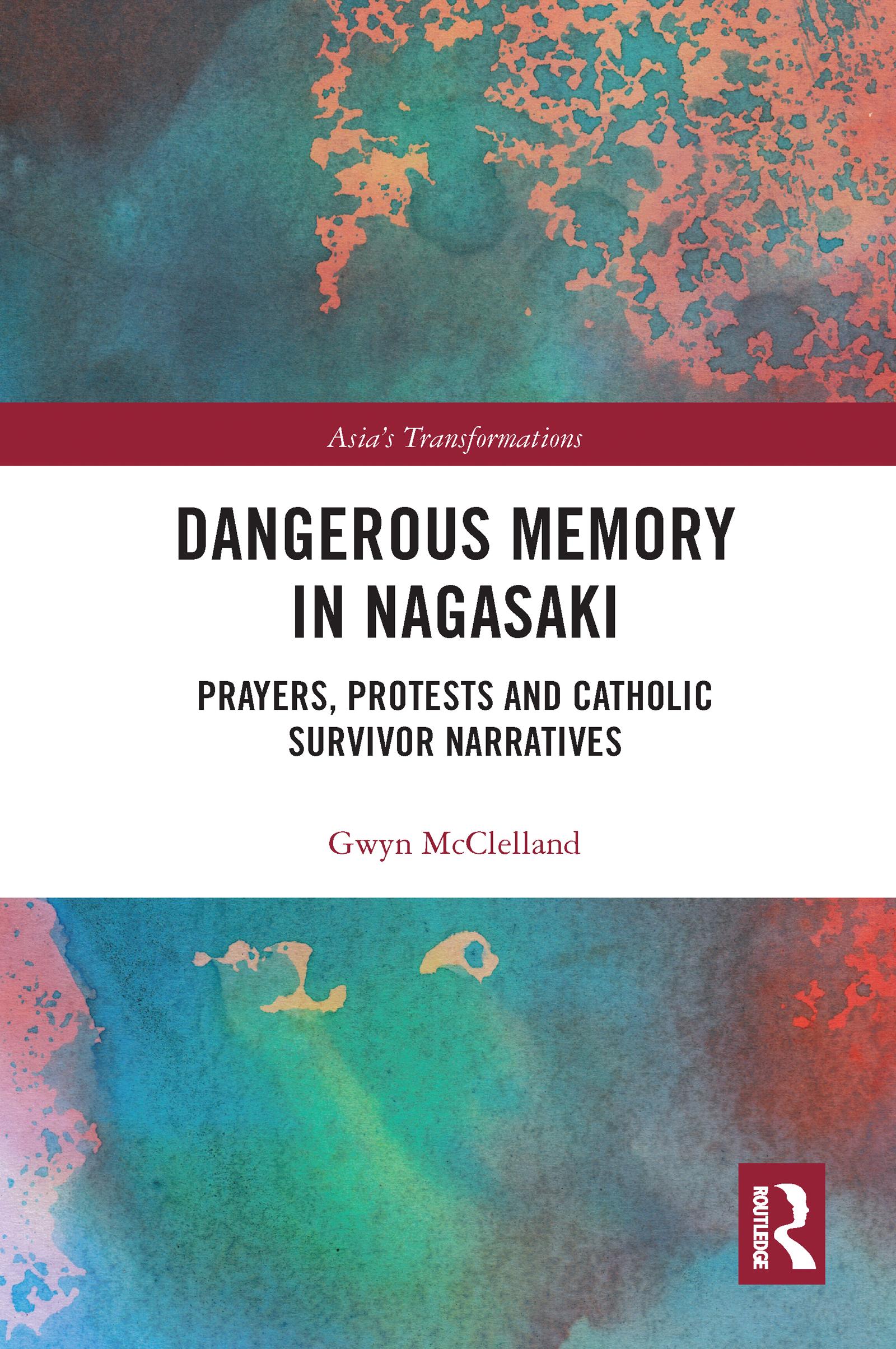 Dangerous Memory in Nagasaki